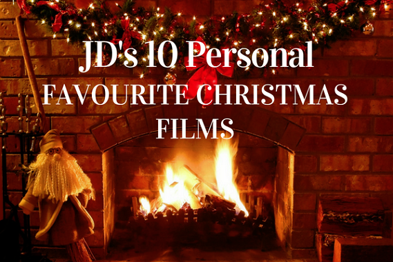 JD's 10 Personal Favourite Christmas Films
